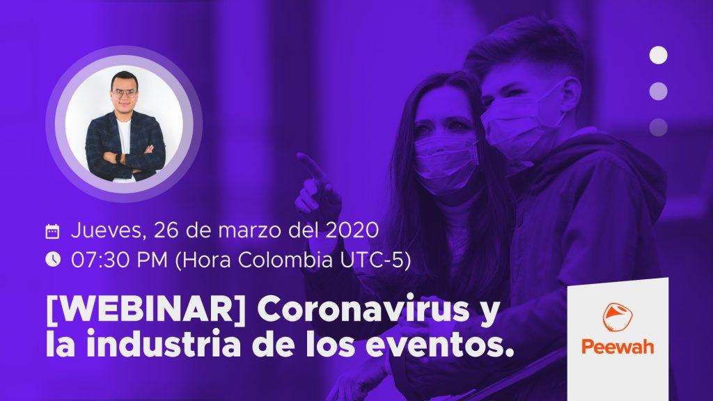 Webinar Coronavirus y la Industria de los Eventos